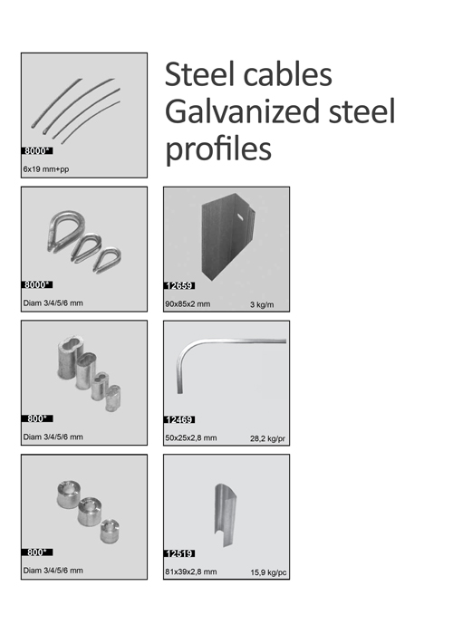 Steel cables, Galvanized steel profiles